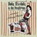 Schmutzige Melodien/Bella Bordella & die Beatbuben