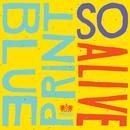 So Alive [Deluxe Single]/Blueprint