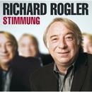 Stimmung/Richard Rogler
