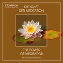Die Kraft der Meditation - The Power Of Meditation/Richard Hiebinger