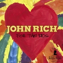 For The Kids/John Rich