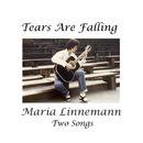 Tears Are Falling/Maria Linnemann