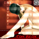 Anywhere Next Day/Tom Brox