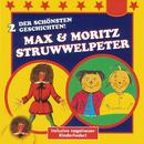 Der Struwwelpeter / Max & Moritz/Harald Heinrichs, Patricia Hartmann, Cissy Thiesies, Gerd Speer