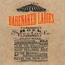Rock Spectacle (Enhanced)/Barenaked Ladies