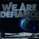 To The Moon [Single]/We Are Defiance