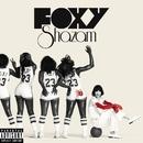 Foxy Shazam/Foxy Shazam