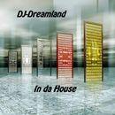 In da House/DJ-Dreamland