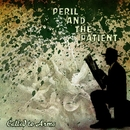 Peril And The Patient/Called To Arms