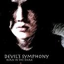 Born In The Dark/Devil's Symphony