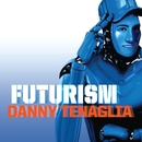 Futurism - CD # 2 (Continuous Mix)/Danny Tenaglia