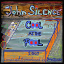 Cool At The Pool/John Silence