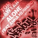 Alone feat Anna Herrero/Tom Sawyer