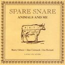 Animals And Me/Spare Snare