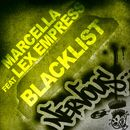 Blacklist/Marcella feat Lex Empress