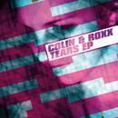 Tears/Colin & Roxx
