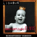 Buon compleanno Elvis [Remastered Version]/Ligabue