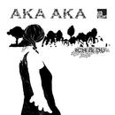 Ich & Du/Aka Aka
