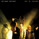 Sea Of Cowards/The Dead Weather