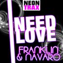 I need Love/Franklin & Navaro
