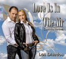 Love Is In The Air/Los Disados