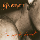 Two Ways To Skin A Cat/The Kingfish