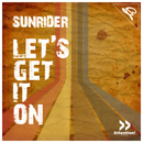 Let´s Get It On/Sunrider