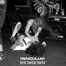 Showdown (Maxi DMD)/Pendulum