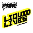 Liquid Lives (Noisia Remix iTunes Exclusive)/ハドーケン!