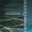 Seventeen Nautical Miles/Crosstide