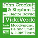 Vida Verde (feat. Hector Davila)/John Crockett & Stephen L