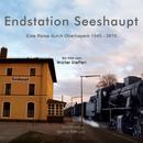 Endstation Seeshaupt [OST]/Bernd Petruck