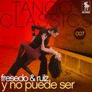 Y no puede ser/Orquesta Typica Osvaldo Fresedo con Ricardo Ruiz