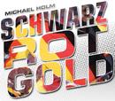 Schwarz - Rot - Gold/Michael Holm