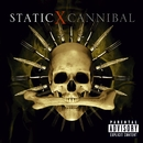 Cannibal/Static-X