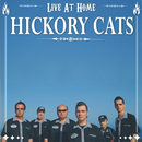 Live At Home/Hickory Cats