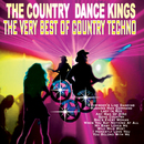 The Very Best Of Country Techno/The Country Dance Kings
