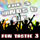 The 3 Hands Up E.P/The 3 Hands Up E.P