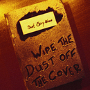 Wipe the Dust off the Cover/Short Story Heroes
