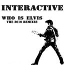 Who Is Elvis 2010/Interactive