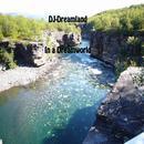 DJ-Dreamland - In a Dreamworld/DJ-Dreamland