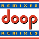 Remixes/Doop