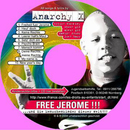 Free Jerome !!!/AnarchyX