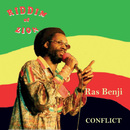 Conflict/Riddim of Zion-Ras Benji