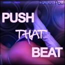 Push That Beat (Part 3)/Damon Paul