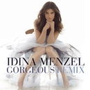 Gorgeous [Gabriel Diggs' Perfect 10 Remix]/Idina Menzel
