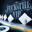 Fuck The VIP/Oscar G feat DMS12