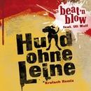 Hund ohne Leine (Krutsch Remix)/beat 'n blow feat. Uli Wolf