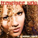 It's a Woman's World/Francisca Urio