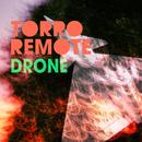 Drone/Torro Remote